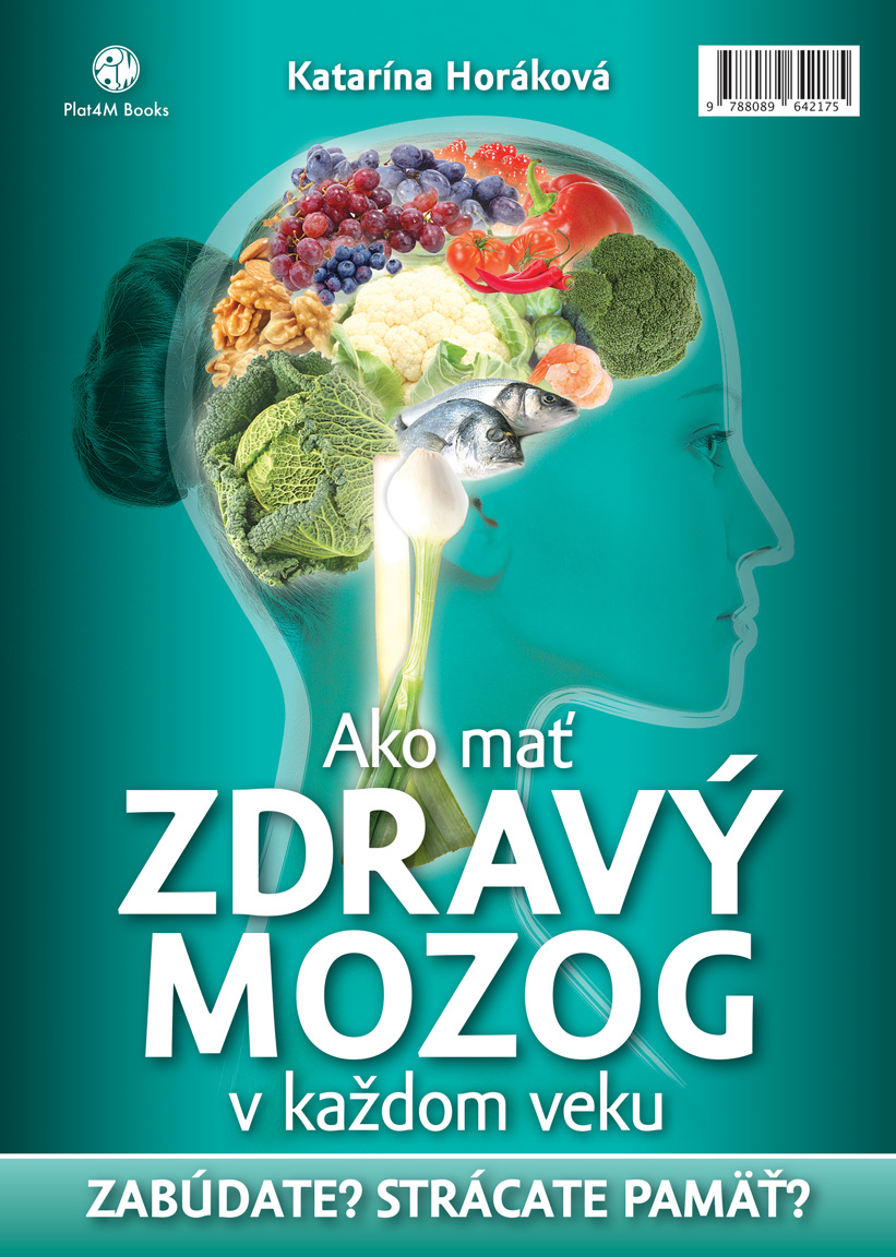 Ako mať zdravý mozog v každom veku - Zabúdate? Strácate pamäť?
