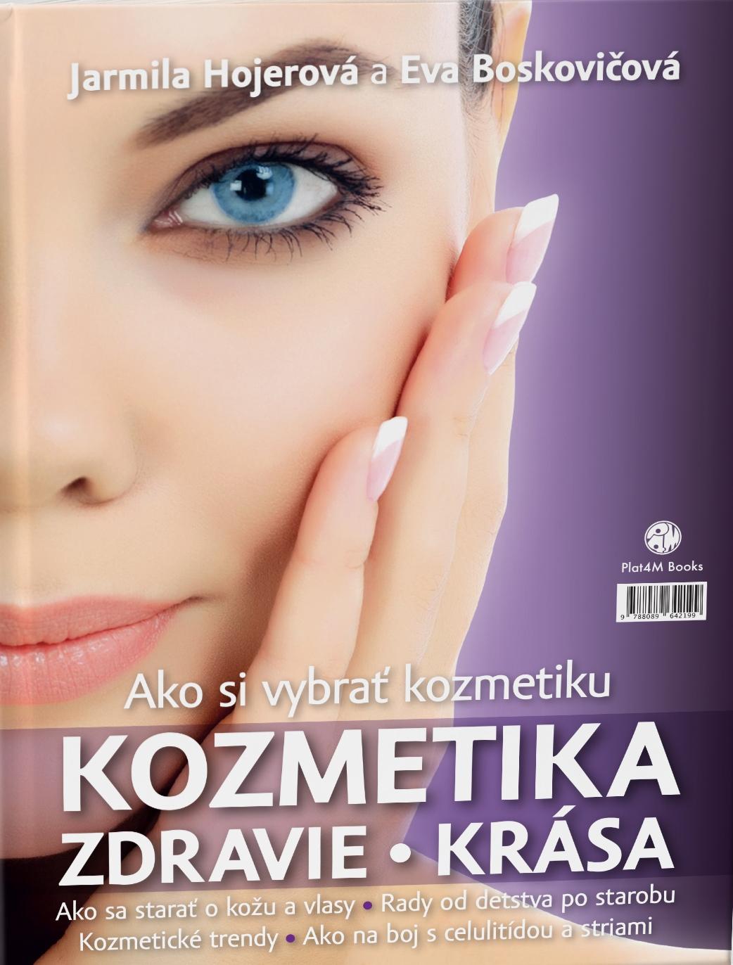 Ako si vybrať kozmetiku - Kozmetika, zdravie, krása