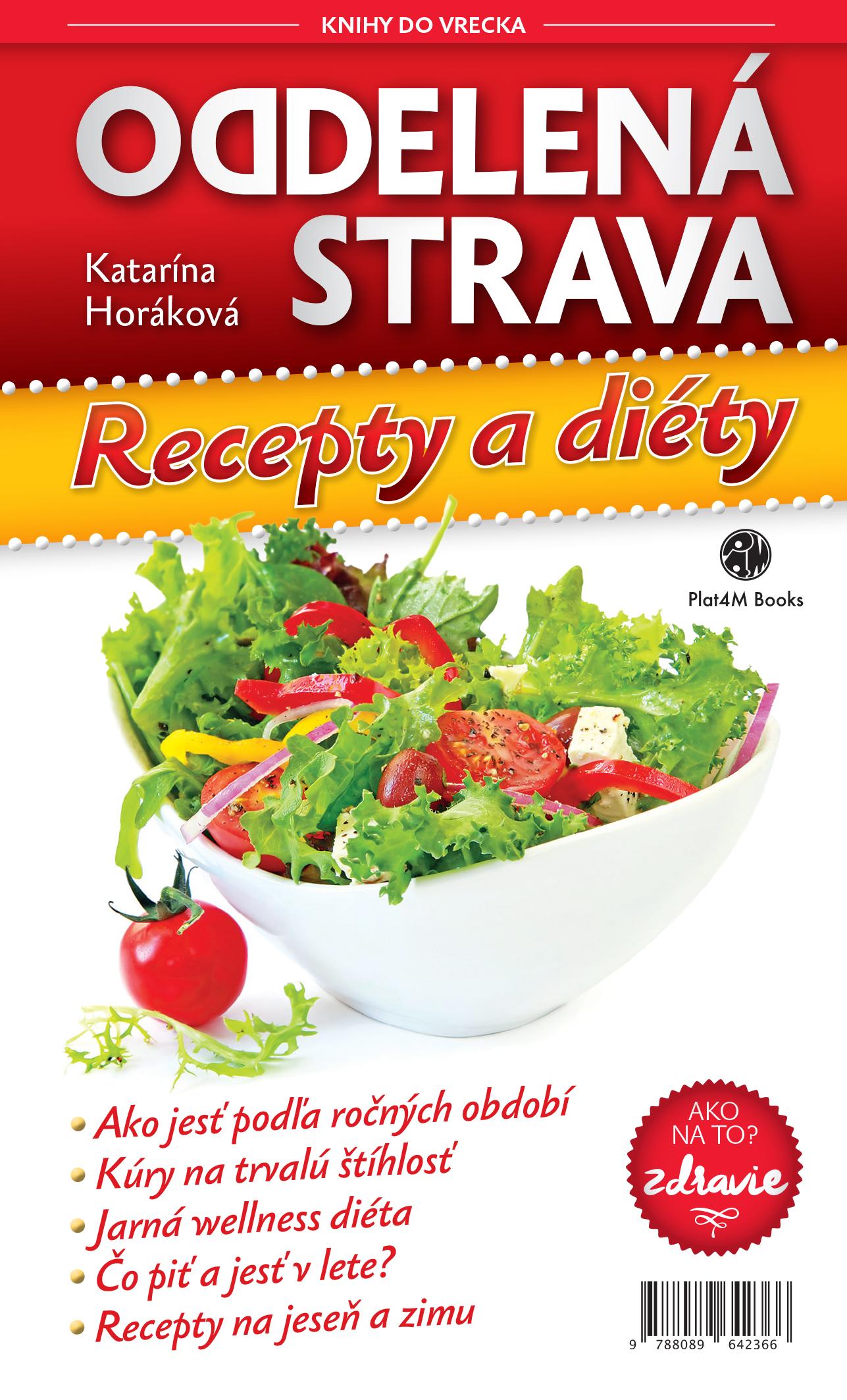Oddelená strava: Recepty a diéty - Knihy do vrecka