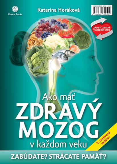 Ako mať zdravý mozog v každom veku - 2. rozšírené vydanie