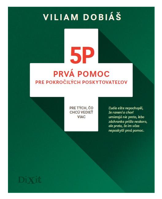 5P - Prvá pomoc pre pokročilých poskytovateľov - Pre tých, čo chcú vedieť viac