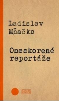 Oneskorené reportáže