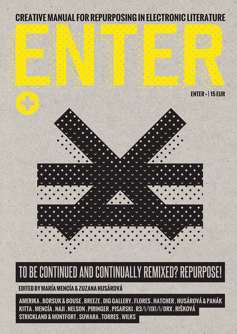 ENTER+ (Creative Manual for Repurposing in Electronic Literature)