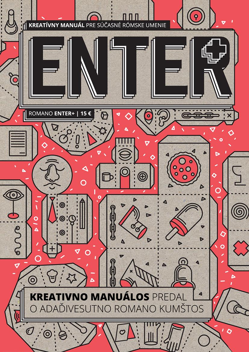 ENTER+ (Kreatívny manuál pre súčasné rómske umenie) - Kreativno manuálos predal o adaďivesutno romano kumštos