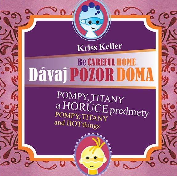 Dávaj pozor doma - Pompy, Titany a horúce predmety - Be careful home