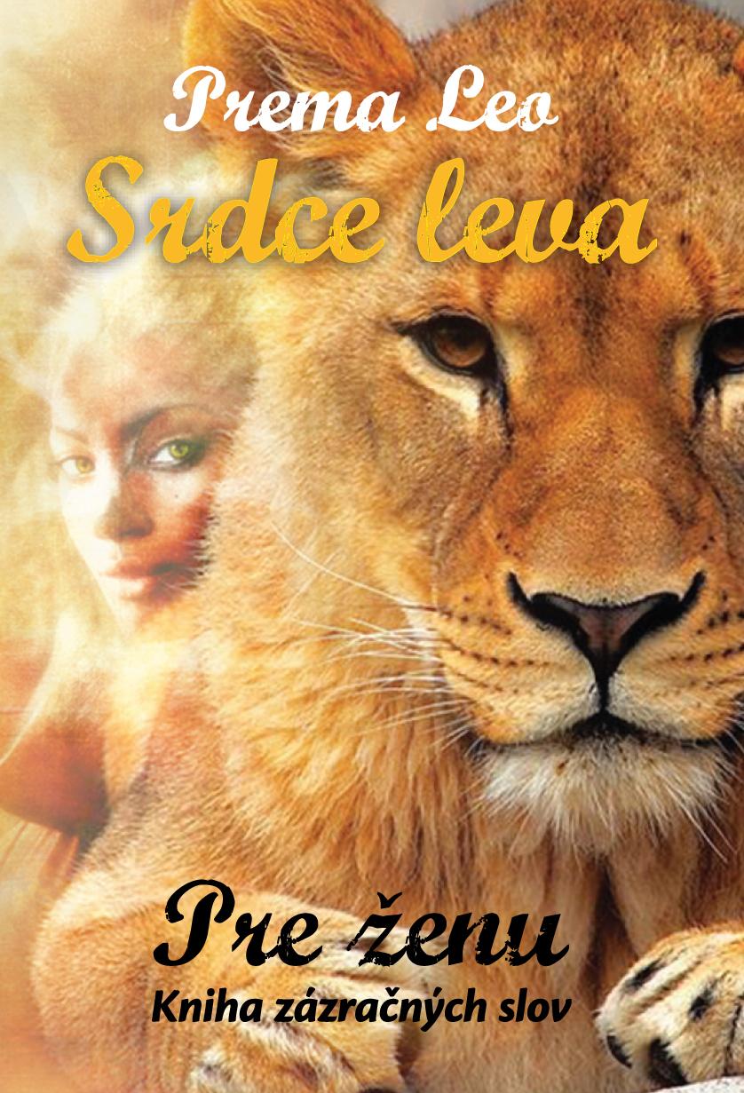 Srdce leva: Pre ženu - Kniha zázračných slov