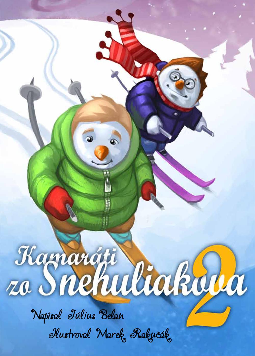 Kamaráti zo Snehuliakova 2.