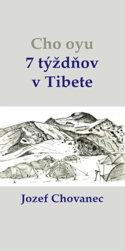 Cho-oyu. 7 týždňov v Tibete