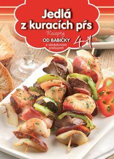 Jedlá z kuracích pŕs (41) - Recepty od babičky s obrázkovým postupom