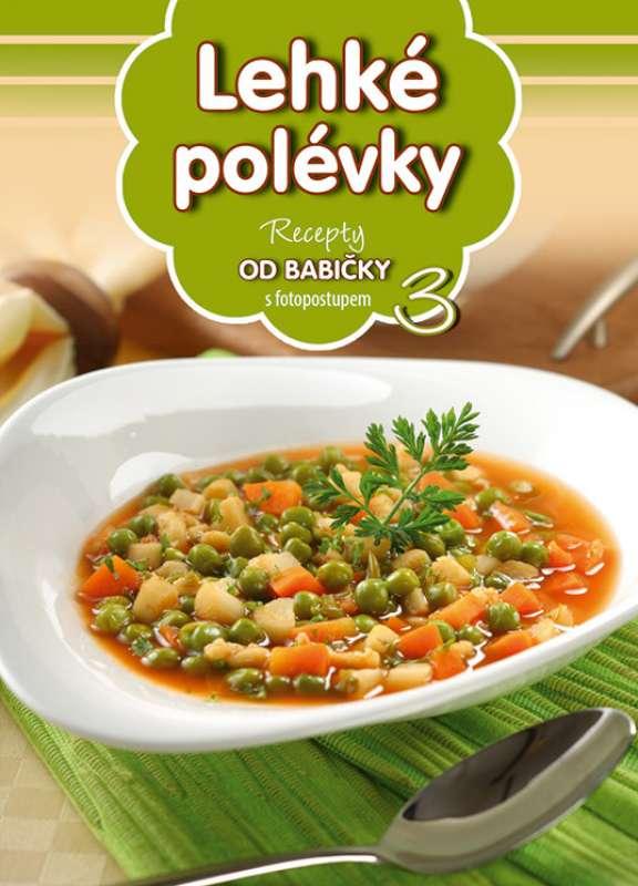 Lehké polévky 3 - Recepty od babičky s fotopostupem 3