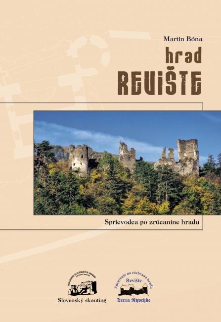 Hrad Revište - Sprievodca po zrúcanine hradu