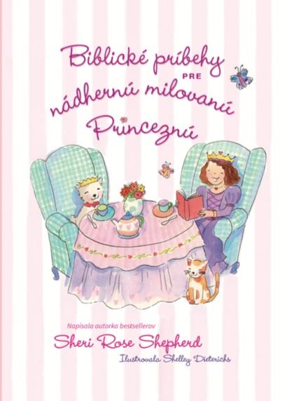 Biblické príbehy pre nádhernú milovanú Princeznú