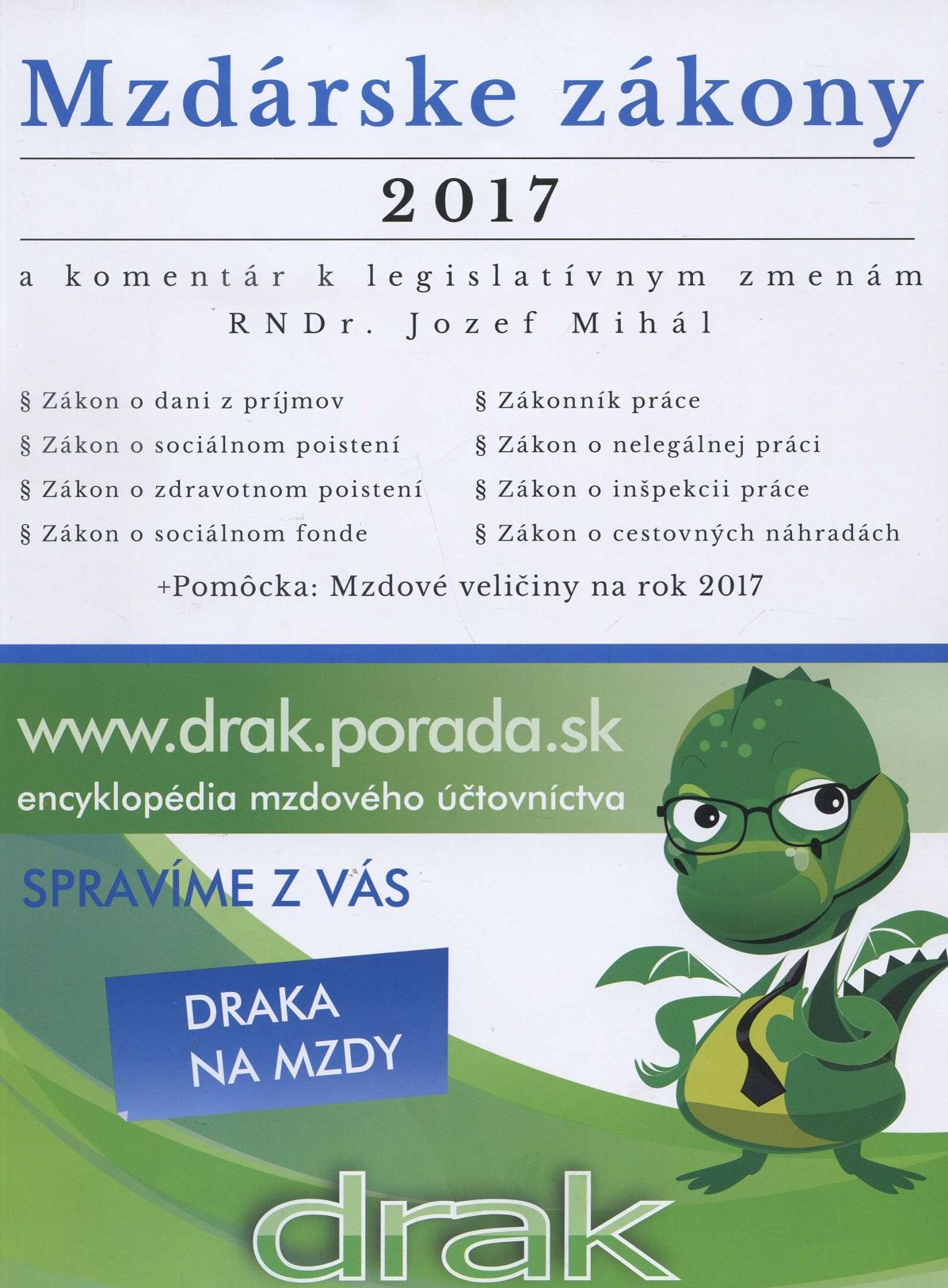 Mzdárske zákony 2017 - a komentár k legislatívnym zmenám RNDr. Jozef Mihál