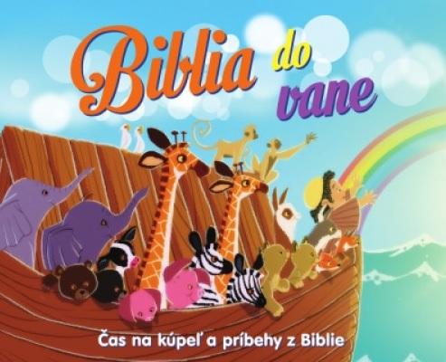 Biblia do vane - Čas na kúpeľ a príbehy z Biblie