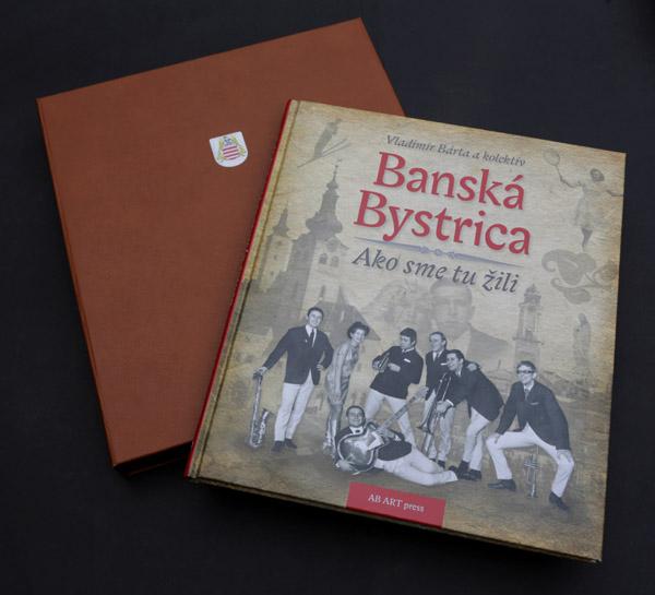 Banská Bystrica - Ako sme tu žili 1 (Exkluzív)