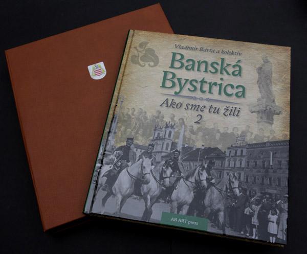 Banská Bystrica - Ako sme tu žili 2 (Exkluzív)