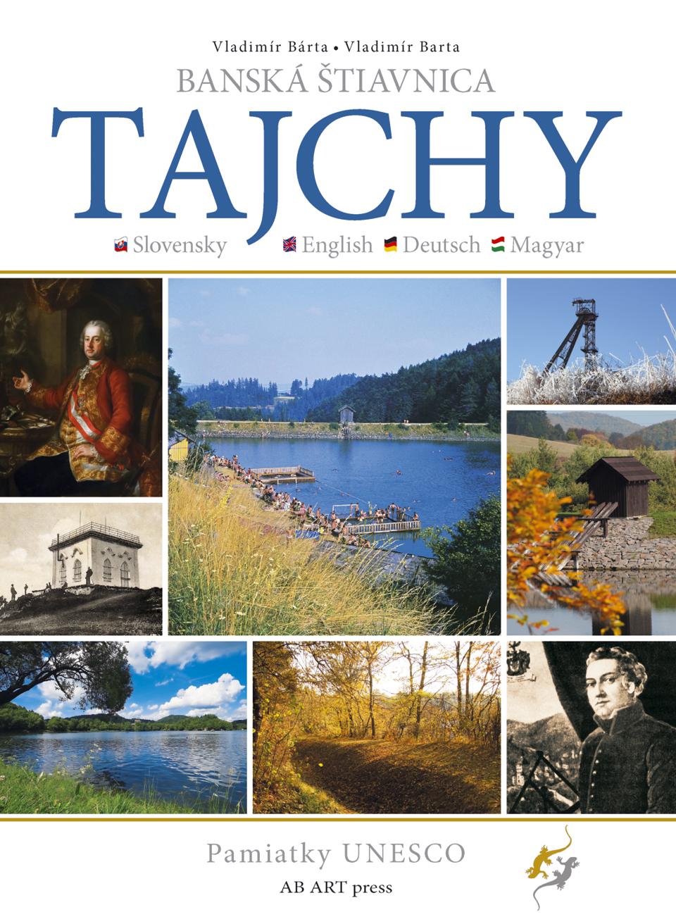 Banská Štiavnica – Tajchy - Pamiatky UNESCO