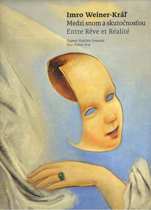 Imro Weiner - Kráľ - Medzi snom a skutočnosťou / Entre Reve et Réalité
