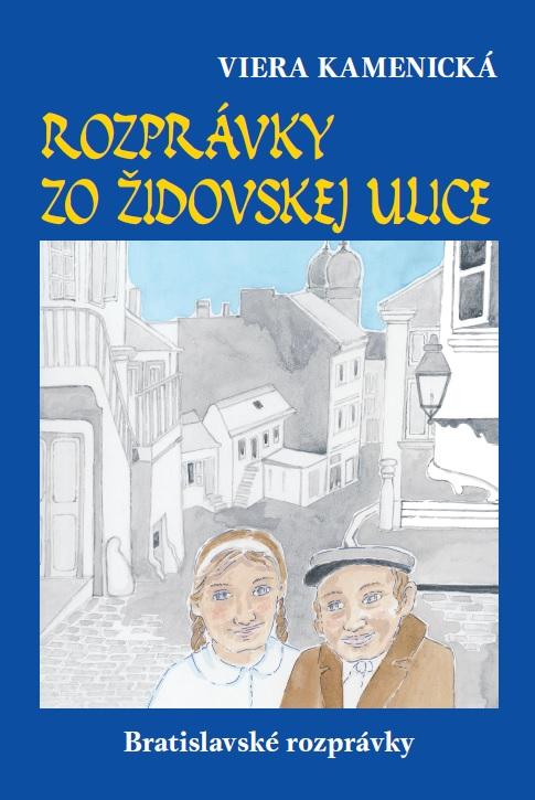 Rozprávky zo Židovskej ulice - Bratislavské rozprávky