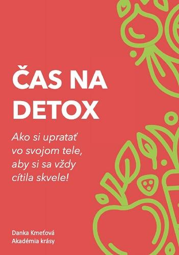 Čas na detox - Ako si upratať vo svojom tele, aby si sa vždy cítila skvele
