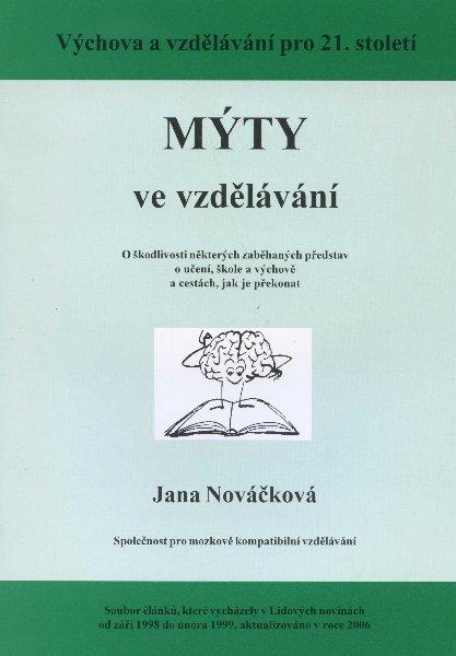 Mýty ve vzdělávání - Výchova a vzdělávání pro 21. století