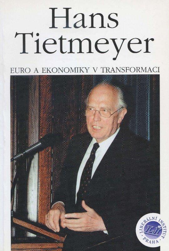 Euro a ekonomiky v transformaci