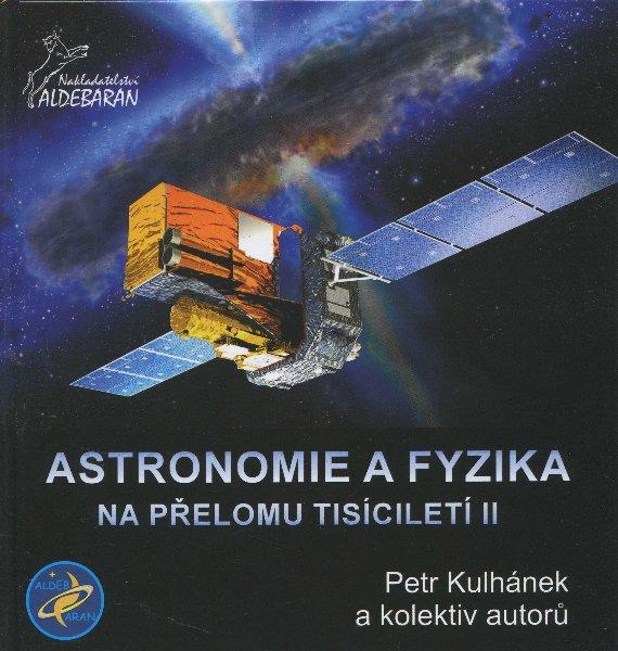 Astronomie a fyzika na přelomu tisíciletí II