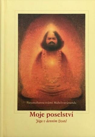 Moje poselství - Jóga v denním životě