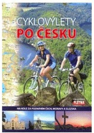 Cyklovýlety po Česku - Na kole za poznáním Čech, Moravy a Slezska