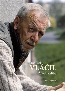 František Vláčil: Život a dílo