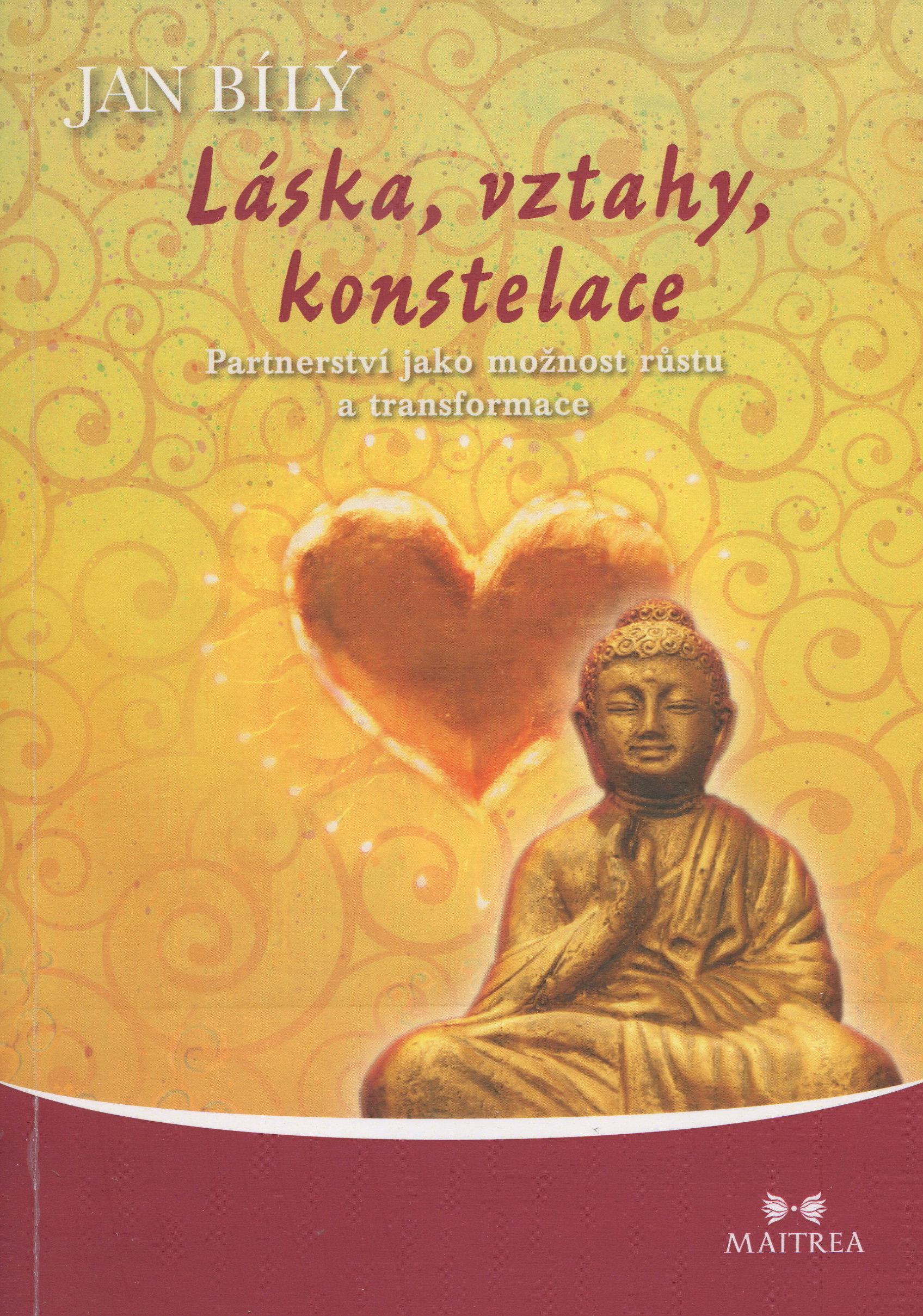 Láska, vztahy, konstelace - Partnerství jako možnost růstu a transformace
