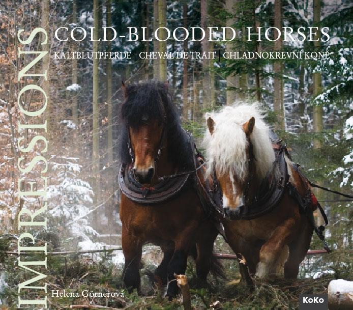Chladnokrevní koně - Imprese - Cold-blooded Horses / Kaltblutpferde / Chevaux de Trait