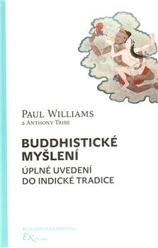 Buddhistické myšlení - úplné uvedení do indické tradice
