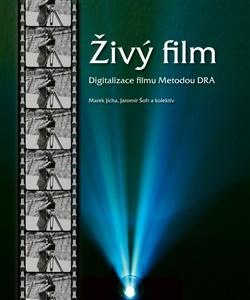 Živý film - Digitalizace filmu metodou DRA