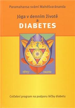 Jóga v denním životě a diabetes - cvičební program na podporu léčby diabetu