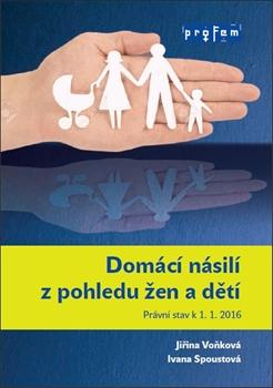 Domácí násilí z pohledu žen a dětí
