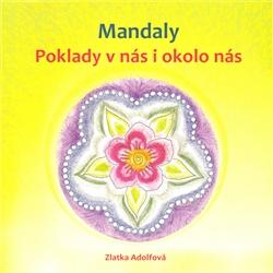 Mandaly - Poklady v nás i okolo nás