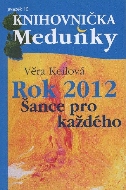 Rok 2012 - šance pro každého - svazek 12