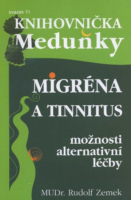 Migréna a tinnitus - možnosti alternativní léčby - svazek 11