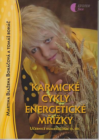 Karmické cykly, energetické mřížky - Učebnice numerologie 3. díl
