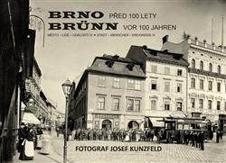 Brno Město - lidé - události, díl 4 - Brno před 100 lety / Brünn vor 100 jahren