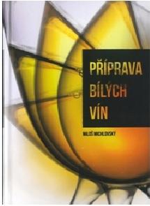 Příprava bílých vín