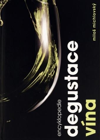 Encyklopedie degustace vína - Vydání druhé, aktualizované
