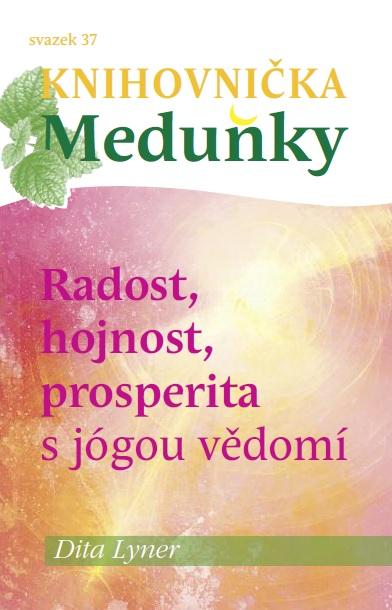Radost, hojnost a prosperita s jógou vědomí - svazek 37