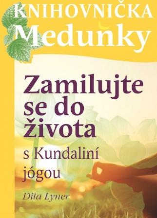 Zamilujte se do života s Kundaliní jógou - Svazek 29