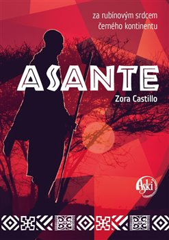 Asante - za rubínovým srdcem černého kontinentu