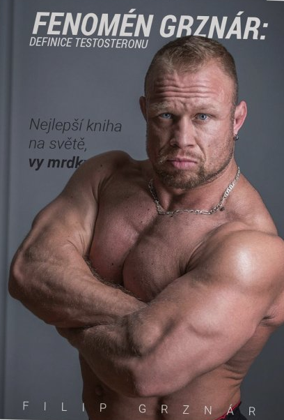 Fenomén Grznár - Definice testosteronu