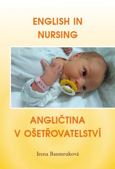 English in Nursing / Angličtina v ošetřovatelství