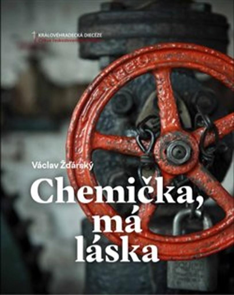 Chemička, má láska
