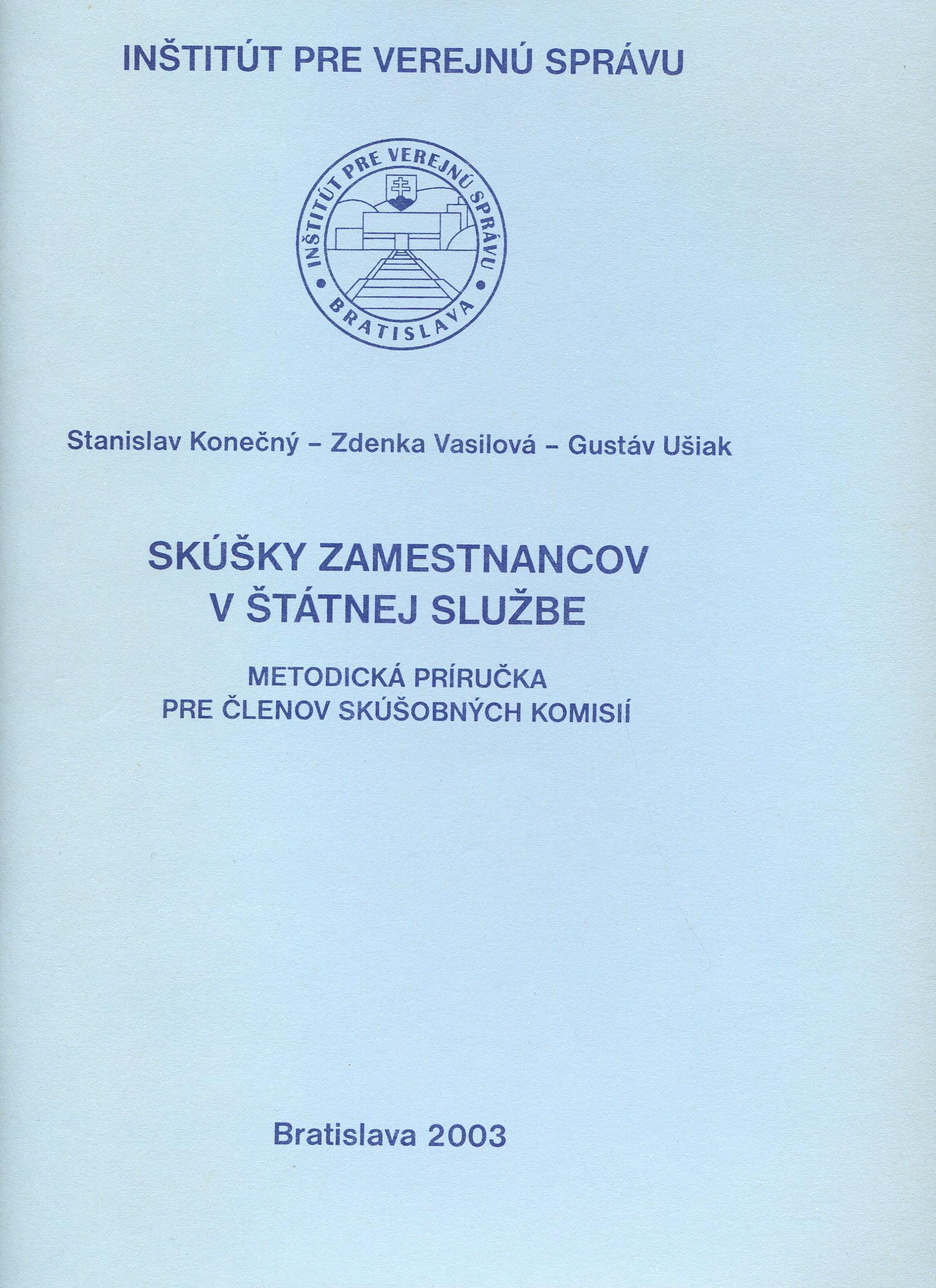 Skúšky zamestnancov v štátnej službe - Metodická príručka pre členov skúšobných komisií
